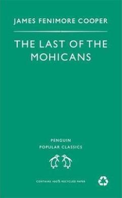 The Last of the Mohicans  (Penguin Popular Classics) - фото книги