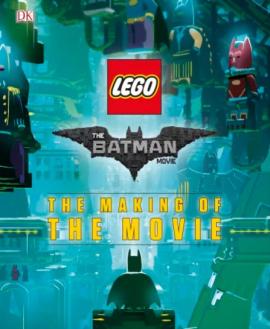 The LEGO Batman movie: The Making of the Movie - фото книги