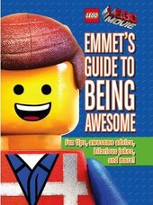 The LEGO Movie. Emmet's Guide to Being Awesome - фото обкладинки книги