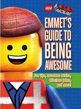 The LEGO Movie. Emmet's Guide to Being Awesome - фото книги