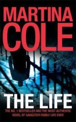 The Life : A dark suspense thriller of crime and corruption - фото обкладинки книги