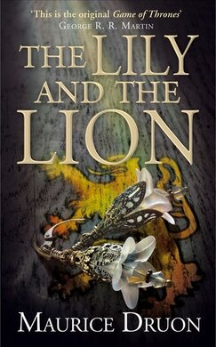 The Lily and the Lion (The Accursed Kings, Book 6) - фото книги