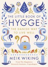 The Little Book of Hygge: The Danish Way to Live Well - фото обкладинки книги