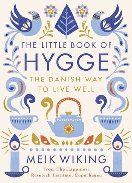 The Little Book of Hygge: The Danish Way to Live Well - фото книги