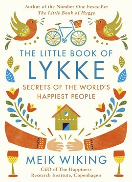 The Little Book of Lykke: The Danish Search for the World's Happiest People - фото книги