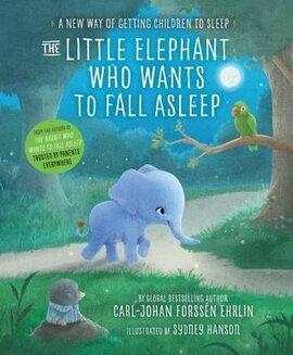 The Little Elephant Who Wants to Fall Asleep - фото книги