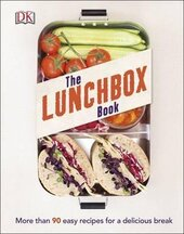 The Lunchbox Book : More than 90 Easy Recipes for a Delicious Break - фото обкладинки книги
