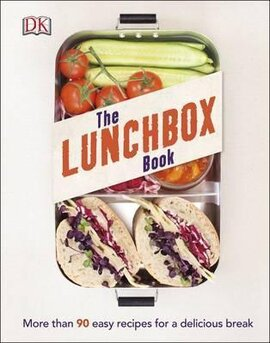The Lunchbox Book : More than 90 Easy Recipes for a Delicious Break - фото книги
