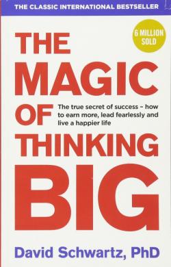 The Magic of Thinking Big - фото книги