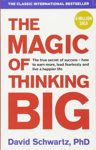 Книга The Magic of Thinking Big