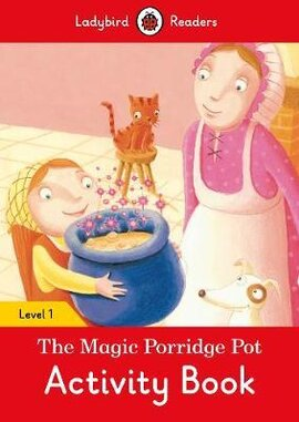 The Magic Porridge Pot Activity Book - Ladybird Readers Level 1 - фото книги