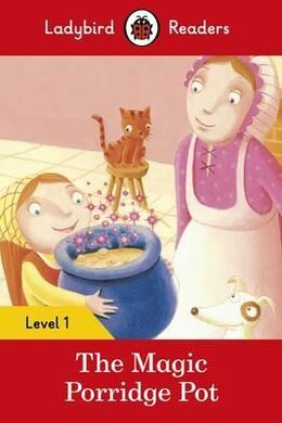 The Magic Porridge Pot - Ladybird Readers Level 1 - фото книги