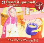 The Magic Porridge Pot - Read it yourself with Ladybird : Level 1 - фото обкладинки книги