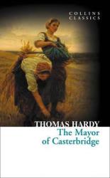 The Mayor of Casterbridge. Collins Classics - фото обкладинки книги