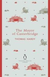 The Mayor of Casterbridge. Penguin English Library - фото обкладинки книги