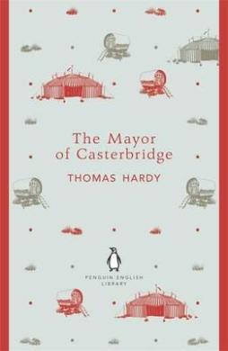 The Mayor of Casterbridge. Penguin English Library - фото книги