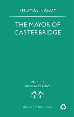 The Mayor of Casterbridge. Penguin Popular Classics - фото книги