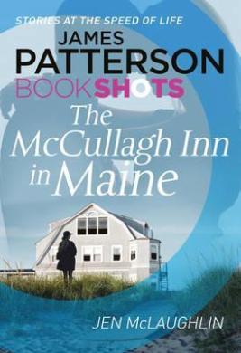 The McCullagh Inn in Maine : BookShots - фото книги