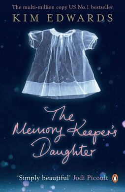 The Memory Keeper's Daughter - фото книги