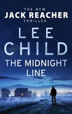 The Midnight Line : (Jack Reacher 22) - фото книги
