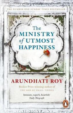 The Ministry of Utmost Happiness : Longlisted for the Man Booker Prize 2017 - фото книги
