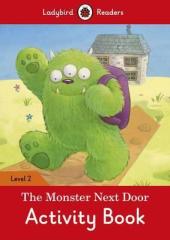 The Monster Next Door Activity Book - Ladybird Readers Level 2 - фото обкладинки книги