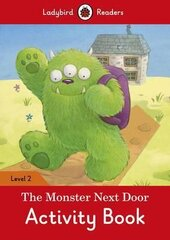 The Monster Next Door Activity Book - Ladybird Readers Level 2 - фото обкладинки книги