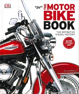 The Motorbike Book: The Definitive Visual History - фото книги