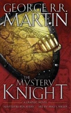 The Mystery Knight : A Graphic Novel - фото книги