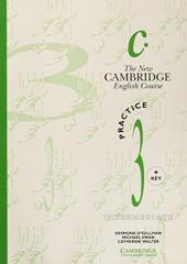 The New Cambridge English Course 3 Practice book with key - фото обкладинки книги