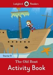 The Old Boat Activity Book - Ladybird Readers Starter Level B - фото обкладинки книги