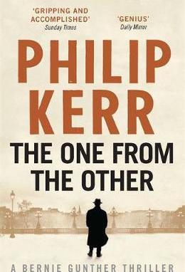 The One From The Other : Bernie Gunther Thriller 4 - фото книги