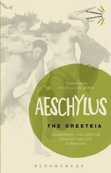 The Oresteia: Agamemnon, The Libation Bearers and The Eumenides - фото обкладинки книги