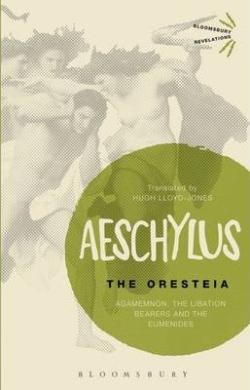 The Oresteia: Agamemnon, The Libation Bearers and The Eumenides - фото книги