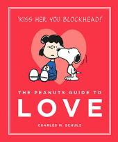 The Peanuts Guide to Love - фото обкладинки книги