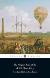 The Penguin Book of the British Short Story. Book 1. From Daniel Defoe to John Buchan - фото обкладинки книги