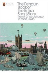 The Penguin Book of the British Short Story: From P.G. Wodehouse to Zadie Smith - фото обкладинки книги