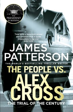 The People vs. Alex Cross : (Alex Cross 25) - фото книги