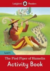 The Pied Piper Activity Book - Ladybird Readers Level 4 - фото обкладинки книги