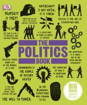 The Politics Book: Big Ideas Simply Explained - фото обкладинки книги