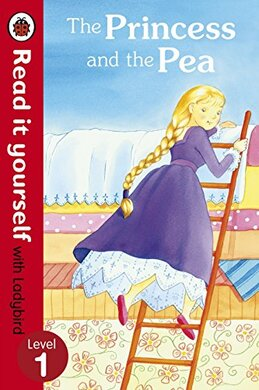 The Princess and the Pea - Read it yourself with Ladybird : Level 1 - фото книги