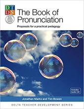 The Pronunciation Book: Proposals for a Practical Pedagogy - фото обкладинки книги