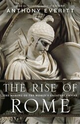The Rise of Rome. The Making of the World's Greatest Empire - фото обкладинки книги