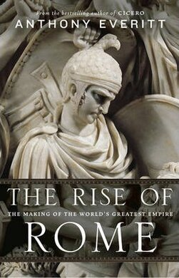 The Rise of Rome. The Making of the World's Greatest Empire - фото книги