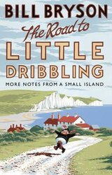 The Road to Little Dribbling : More Notes from a Small Island - фото обкладинки книги