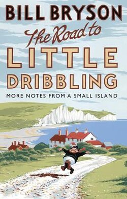 The Road to Little Dribbling : More Notes from a Small Island - фото книги