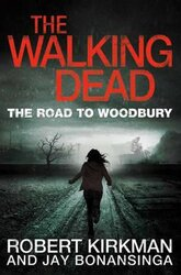 The Road to Woodbury. The Walking Dead. Book 2 - фото обкладинки книги