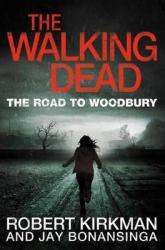 The Road to Woodbury. The Walking Dead. Book 2 - фото обкладинки книги