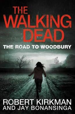 The Road to Woodbury. The Walking Dead. Book 2 - фото книги