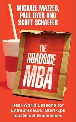 The Roadside MBA: Real-world Lessons for Entrepreneurs, Start-ups and Small Businesses - фото книги